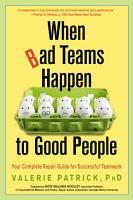 When Bad Teams Happen to Good People PDF