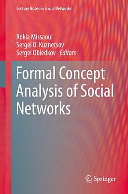 Formal Concept Analysis of Social Networks PDF