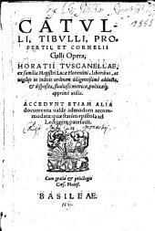 Catulli, Tibulli, Propertii, et Cornelii Galli opera