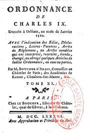 Ordonnance de Charles IX donnée à Orléans, au mois de Janvier 1560: avec l'indication des Edits... par M. Boucher d'Argis