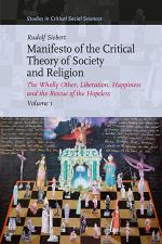 Manifesto of the Critical Theory of Society and Religion (3 Vols.)