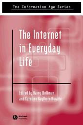 The Internet in Everyday Life