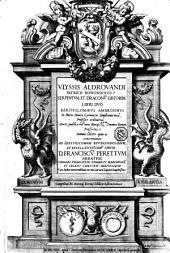 Vlyssis Aldrouandi ... Serpentum, et draconum historiae libri duo Bartholomaeus Ambrosinus ... summo labore opus concinnauit ... cum indice memorabilium, nec non variarum linguarum locupletissimo
