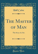 The Master of Man