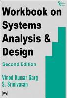 WORKBOOK ON SYSTEMS ANALYSIS   DESIGN PDF
