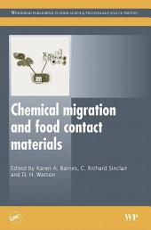 Chemical Migration and Food Contact Materials