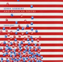 John Ashbery and American Poetry PDF