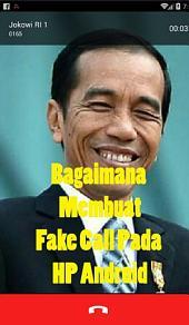 Bagaimana Membuat Fake Call Pada HP Android: (Fake Call dari Pak Jokowi)