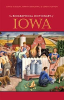 The Biographical Dictionary of Iowa PDF