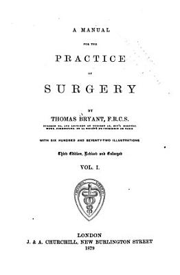 A Manual for the Practice of Surgery PDF