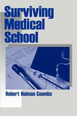 Surviving Medical School