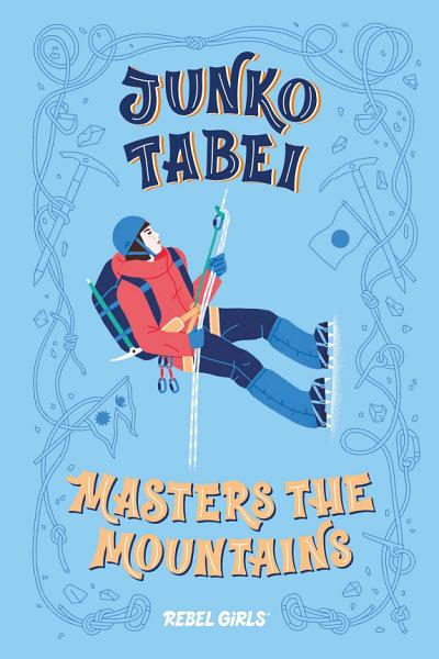 Download Junko Tabei Masters the Mountains Book