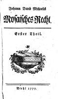 Johann David Michaelis Mosaisches recht 1   6   theil PDF