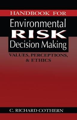 Handbook for Environmental Risk Decision Making