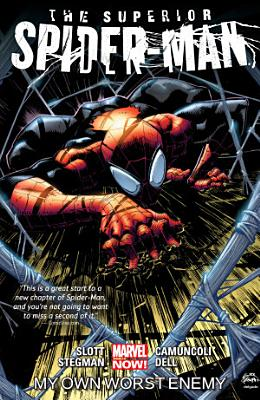 Superior Spider Man Vol  1  My Own Worst Enemy