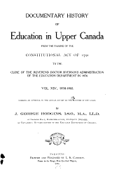 Documentary History of Education in Upper Canada: Volume 14