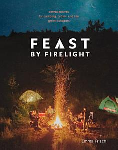 Feast by Firelight Book