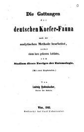 Die gattungen der deutschen kaefer-fauna nach der analytischen methode bearbeitet: nebst einem kurz gefassten leitfaden, zum studium dieses zweiges der entomologie