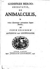 Godefridi Bidloo observatio de animalculis in ovino aliorumque animantium hepate detectis: ad virum celebrem Antonium van Leeuwenhoek
