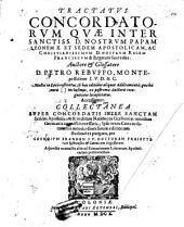 Petri Rebuffi Tractatus Concordatorum, quae inter Papam Leonem X et sedem apostolicam, ac christianissimum nostrum regem Franciscum et regnum sunt edita ...