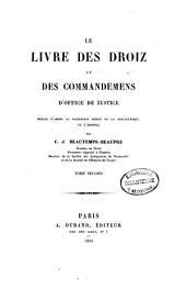 Le livre des droiz et des commandemens d'office de justice: Volume2