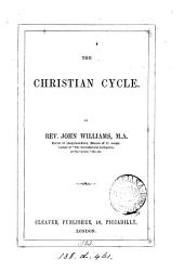 The Christian cycle [Bible texts ed.] by J. Williams