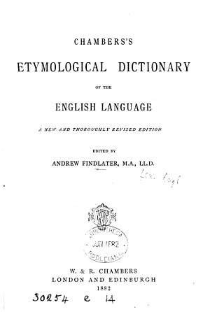 Chambers s etymological dictionary of the English language  ed  by J  Donald PDF