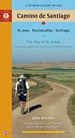 A Pilgrim s Guide to the Camino De Santiago PDF