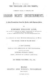 The Thousand and One Nights: Commonly Called, in England, the Arabian Nights' Entertainments, Volume 3
