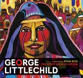 George Littlechild: The Spirit Giggles Within
