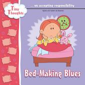 Bed-Making Blues: Accepting Responsibility