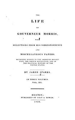 The Life of Gouverneur Morris