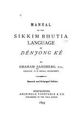 Manual of the Sikkim Bhutia Language Or Dénjong Ké
