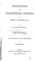 Traditions and Hearthside Stories of West Cornwall