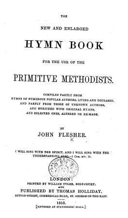 The New and Enlarged Hymn Book for the Use of the Primitive Methodists  Etc PDF