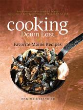 Cooking Down East: Favorite Maine Recipes, Edition 2