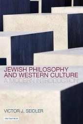 Jewish Philosophy and Western Culture: A Modern Introduction