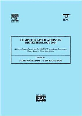 Computer Applications in Biotechnology 2004 PDF