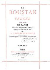 Le Boustân, ou Verger: poème, tr. avec une intr. et des notes par A.C. Barbier de Meynard