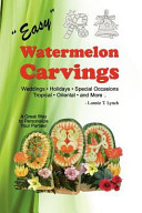 Easy Watermelon Carvings