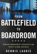 From Battlefield to Boardroom