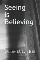 Seeing is Believing PDF