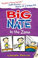 Big Nate in the Zone  Big Nate  Book 6  PDF