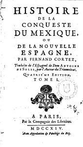 Histoire de la conqueste du Mexique ou de la Nouvelle Espagne