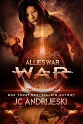 War: Allie's War Book Six