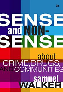 Sense and Nonsense About Crime  Drugs  and Communities  A Policy Guide