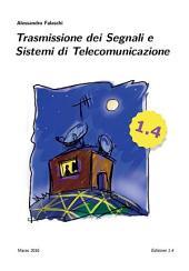 Trasmissione dei segnali e sistemi di telecomunicazione - Edizione 1.4