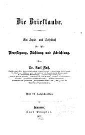 Die Brieftaube: ein Hand- und Lehrbuch für ihre Verpflegung, Züchtung und Abrichtung