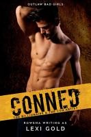 Conned  The Billionaire and the Con Artist  A Bad Boy Romance  PDF
