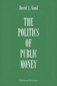 Politics of Public Money  Second Edition Book
